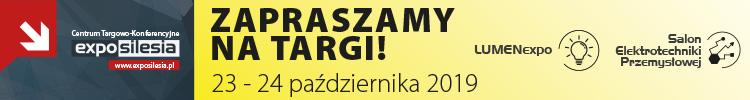Targi Techniki Świetlnej LUMENexpo oraz Salonu Elektrotechniki Przemysłowej, w dniach 23-24 października 2019 roku w Sosnowcu.